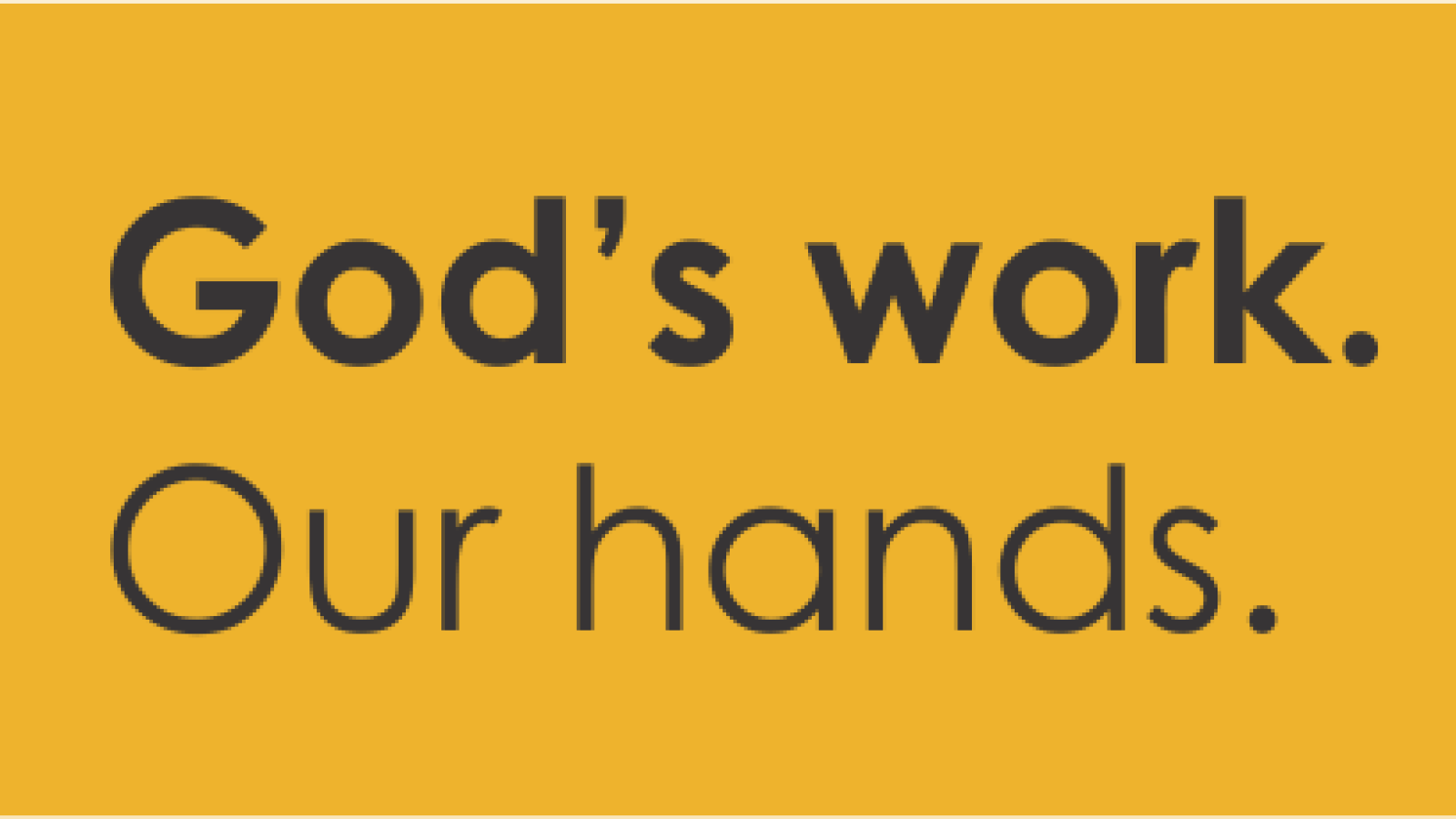God's Work Our Hands - 2021